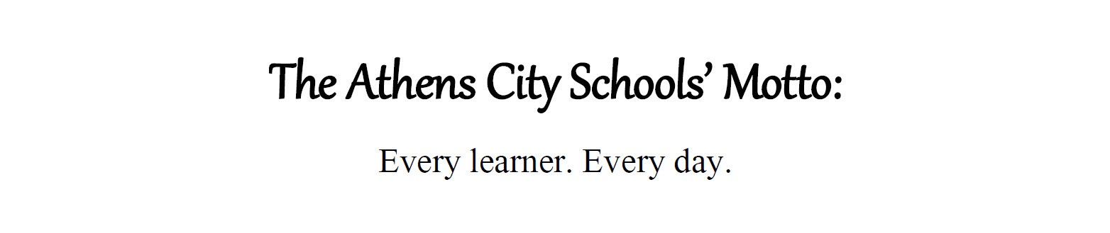 District Motto: Every Learner.  Every Day.